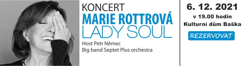 Koncert Marie Rottrová - LADY SOUL