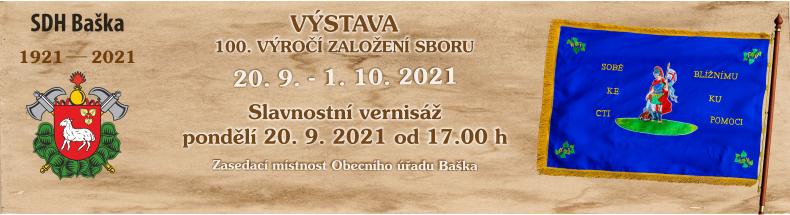 Výstava 100. výročí založení sboru SDH Baška